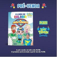 Pré Venda - Livro de colorir Os Aventureiros - Lançamento a partir de 10/08