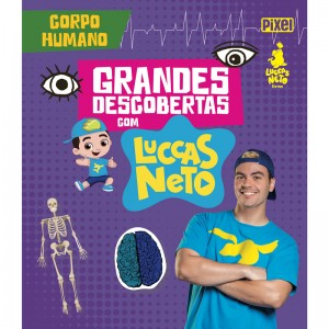 Grandes Descobertas com Luccas Neto: Corpo Humano